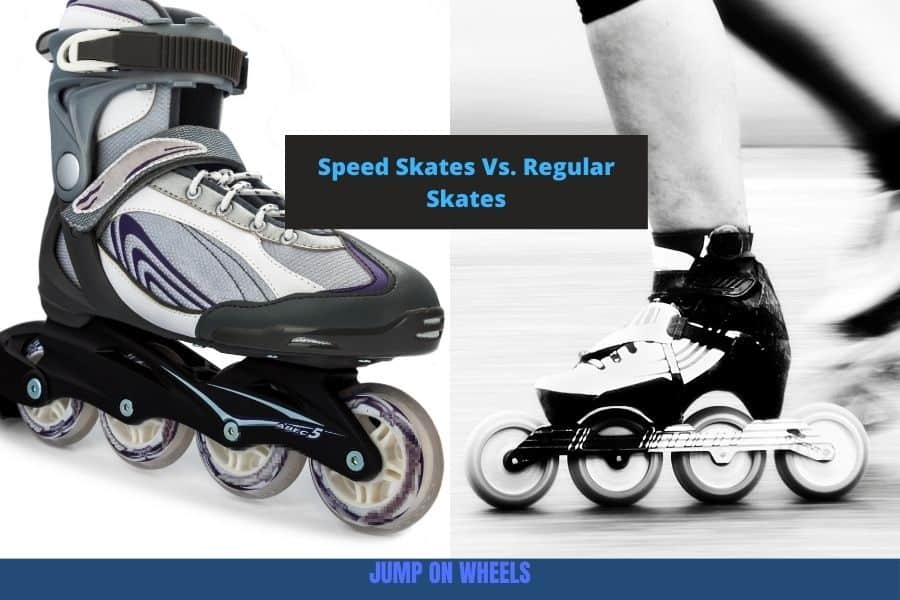Speed skates VS regular skates